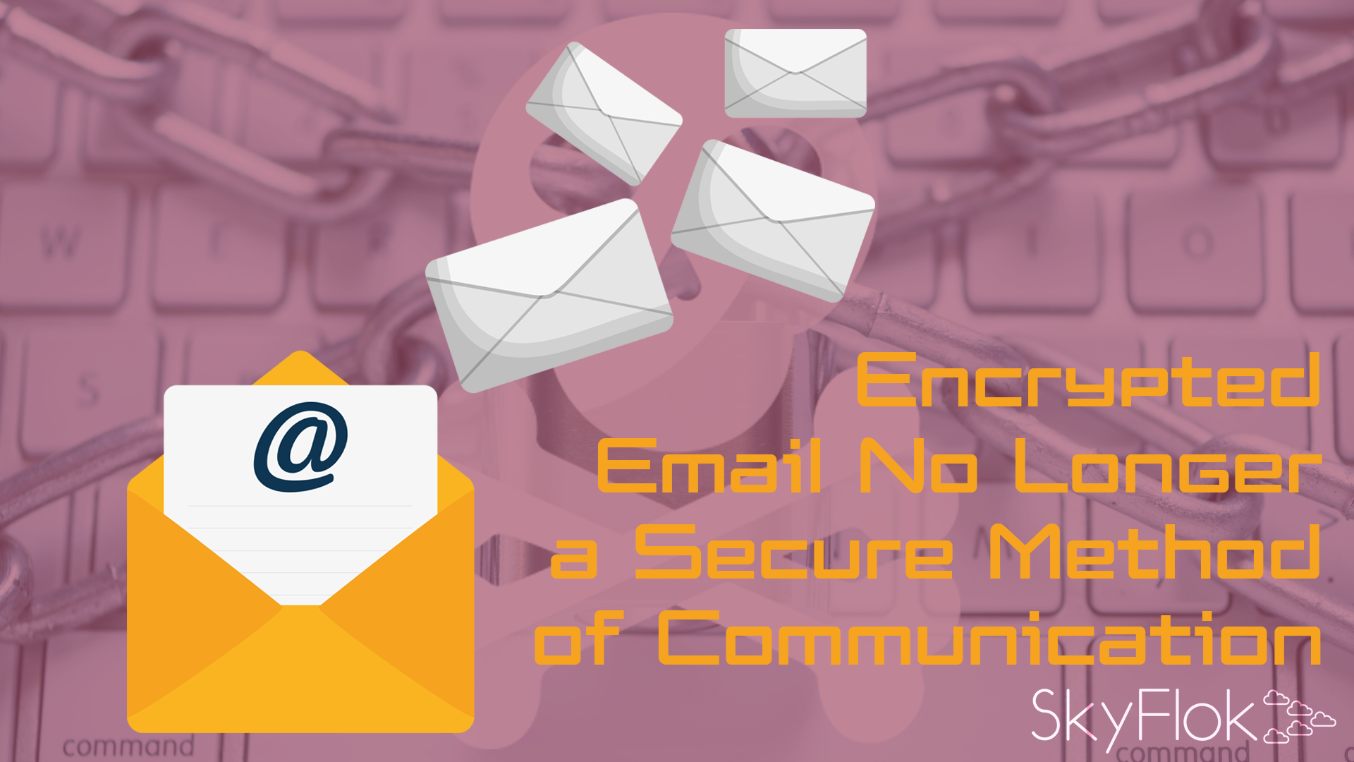 Encrypted Email No Longer a Secure Method of Communication After Critical Flaw Discovered in PGP