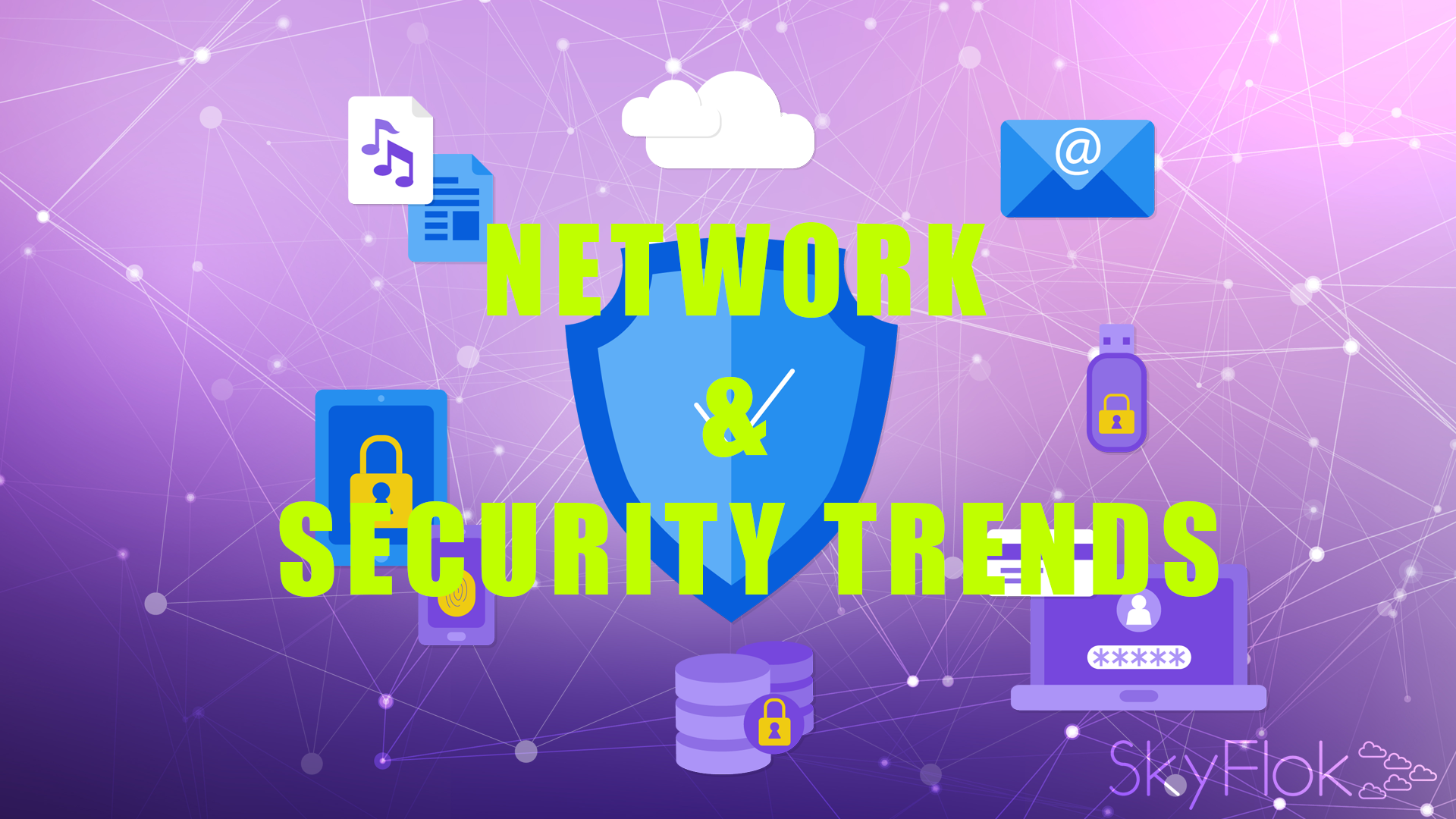 Network and Security Trends