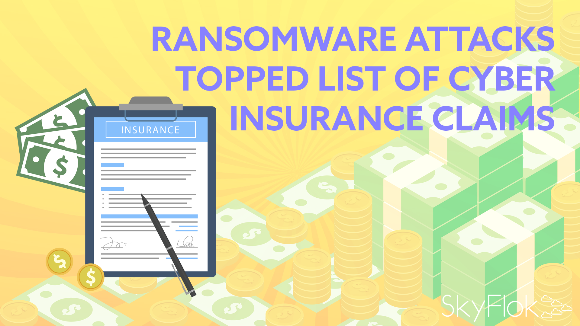 Ransomware Attacks Topped List of Cyber Insurance Claims