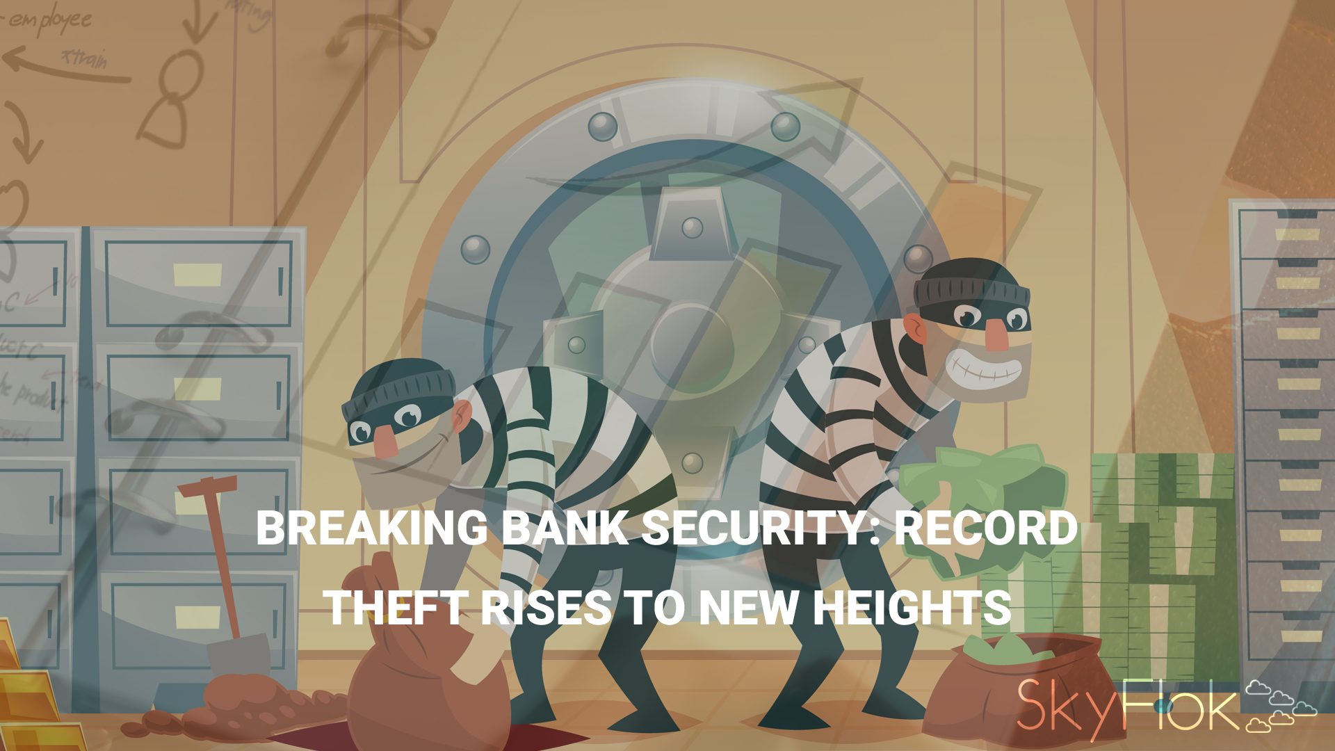 Breaking bank security: Record theft rises to new heights