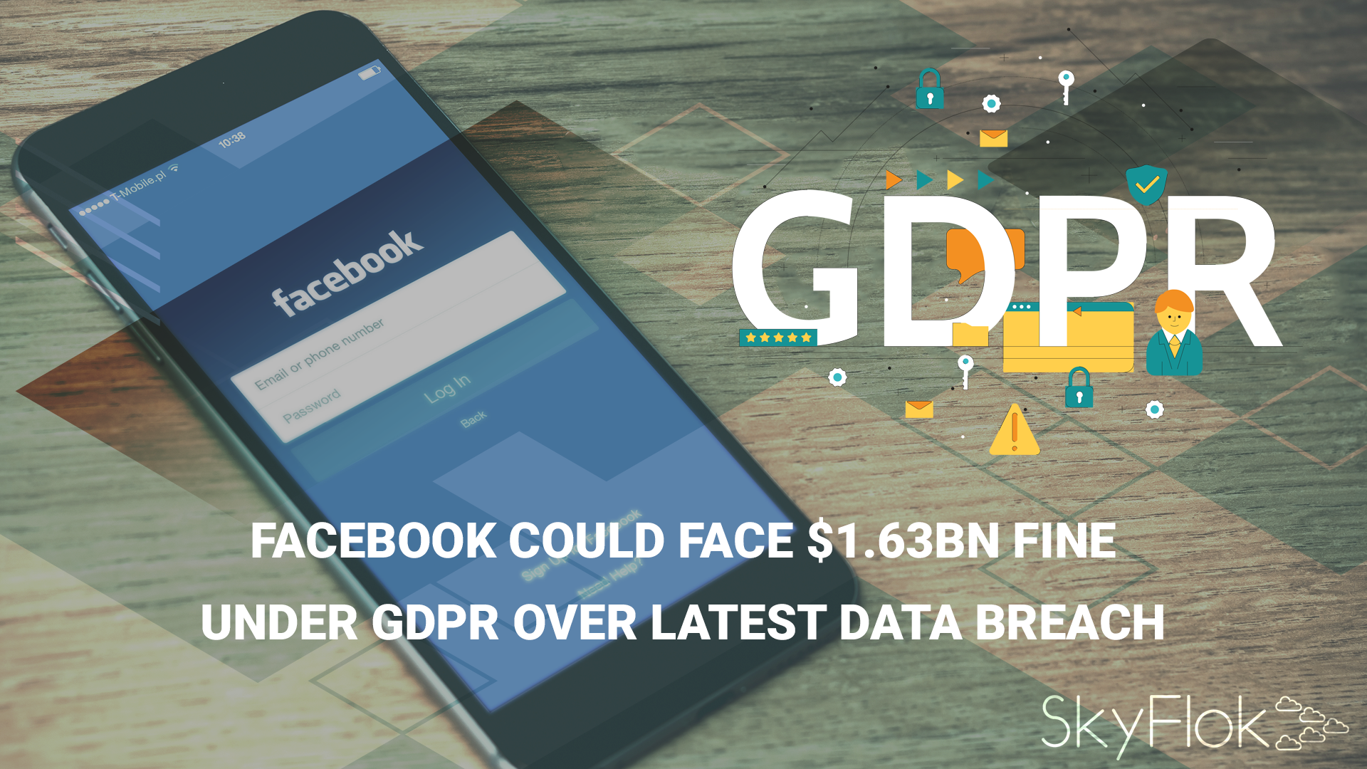 Facebook could face $1.63bn fine under GDPR over latest data breach