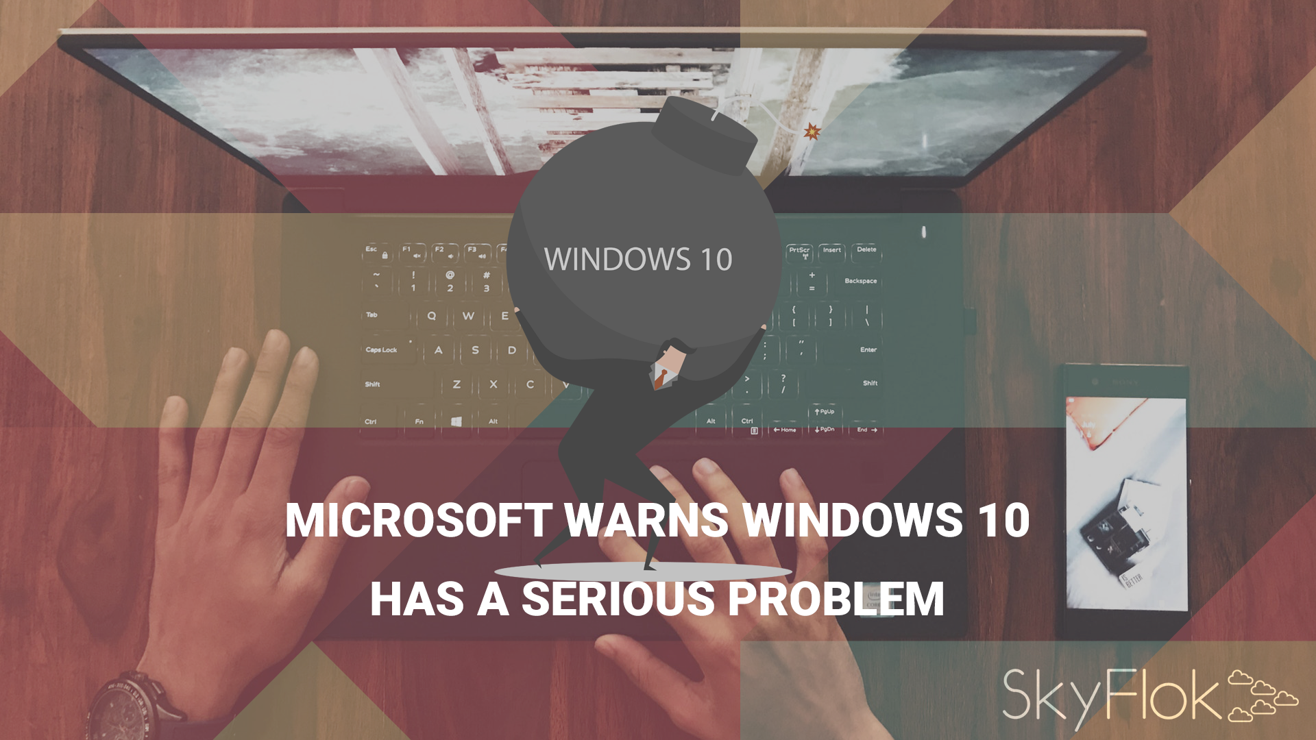 Microsoft Warns Windows 10 Has A Serious Problem