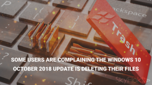 Some users are complaining the Windows 10 October 2018 update is deleting their files