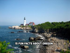 15 Fun Facts About Oregon