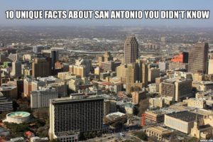 10 Unique Facts About San Antonio You Didn't Know