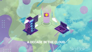 A Decade In The Cloud