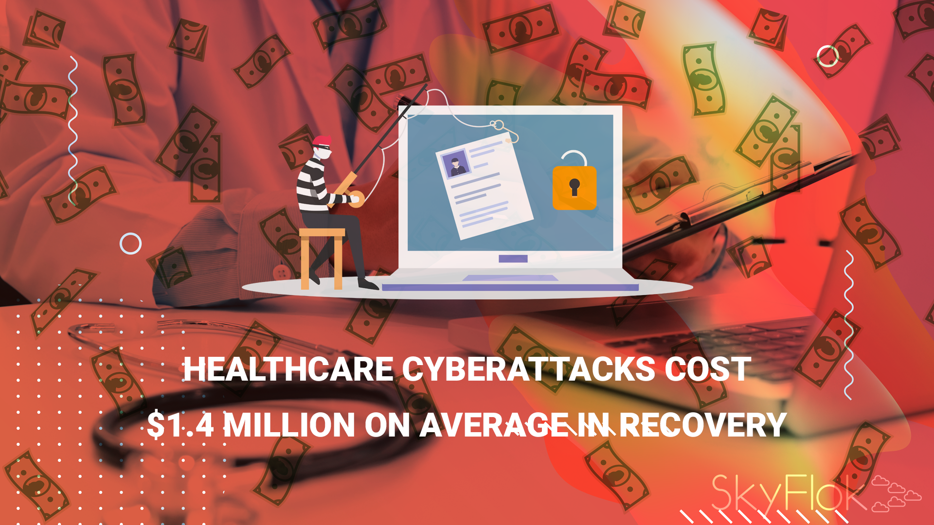 Healthcare Cyberattacks Cost $1.4 Million on Average in Recovery