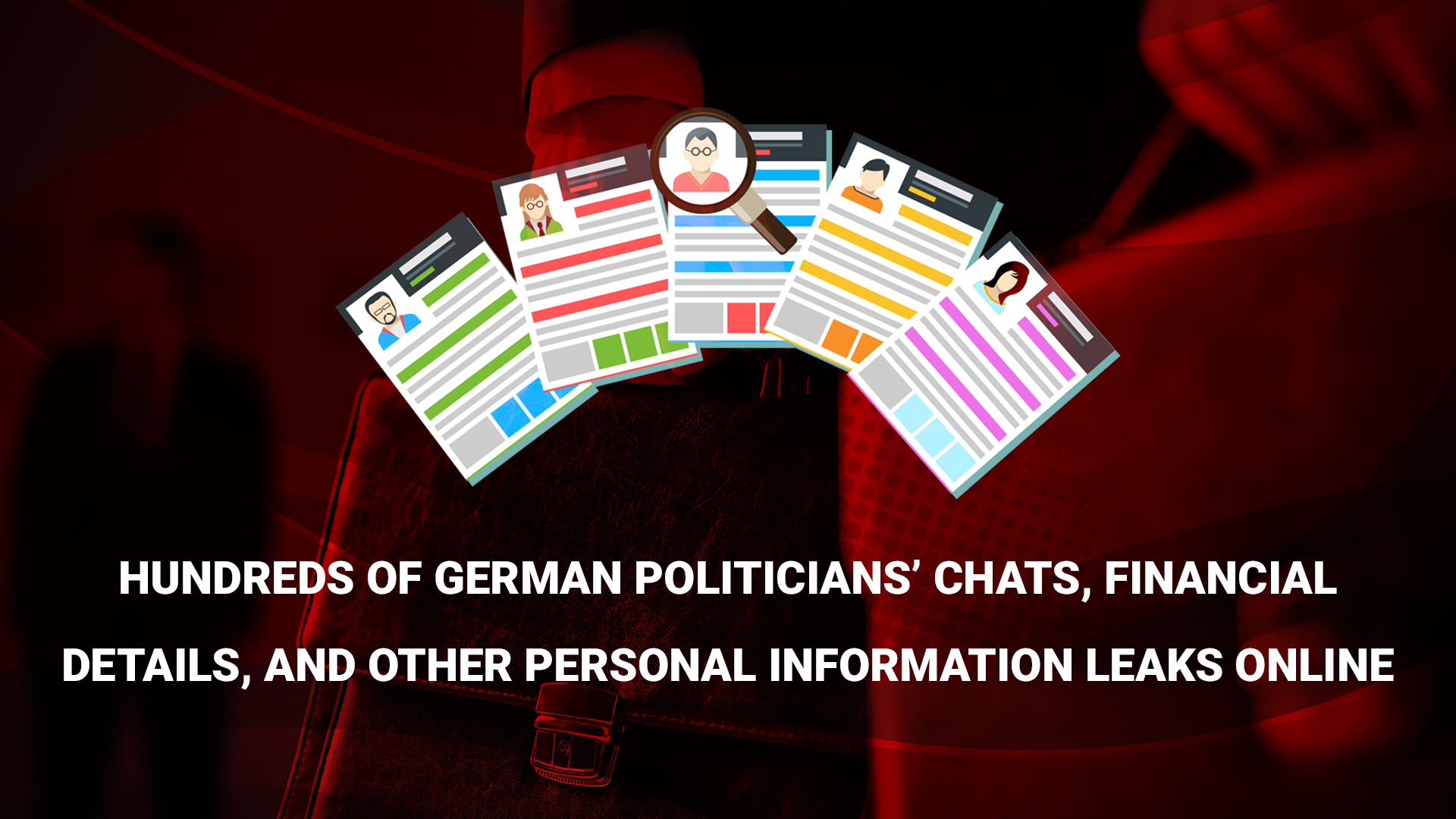 Hundreds of German politicians' chats, financial details, and other personal information leaks online