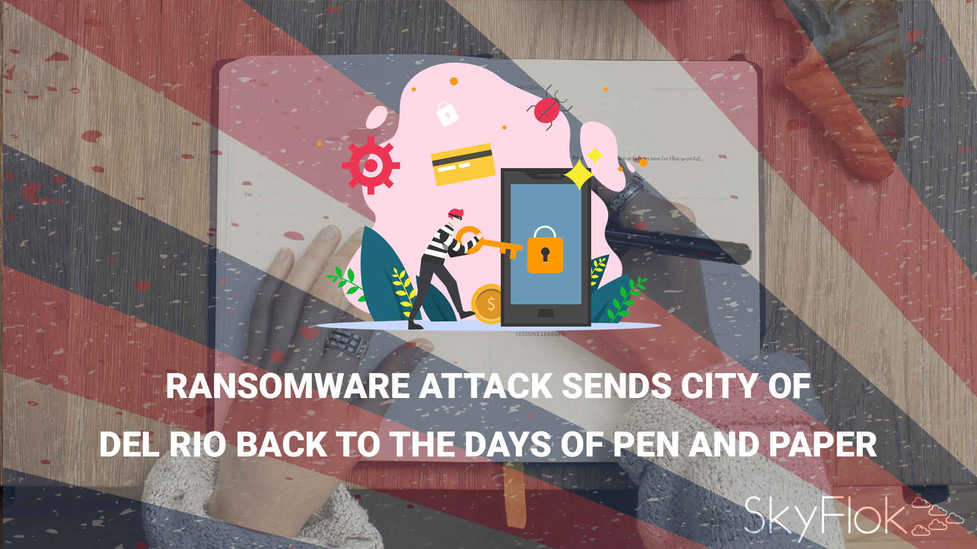 Ransomware attack sends City of Del Rio back to the days of pen and paper