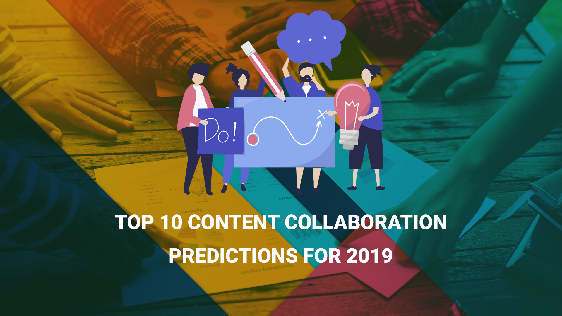 Top 10 Content Collaboration Predictions for 2019
