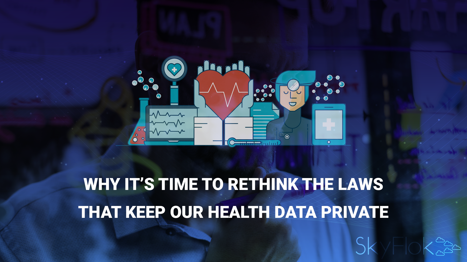Why it's time to rethink the laws that keep our health data private