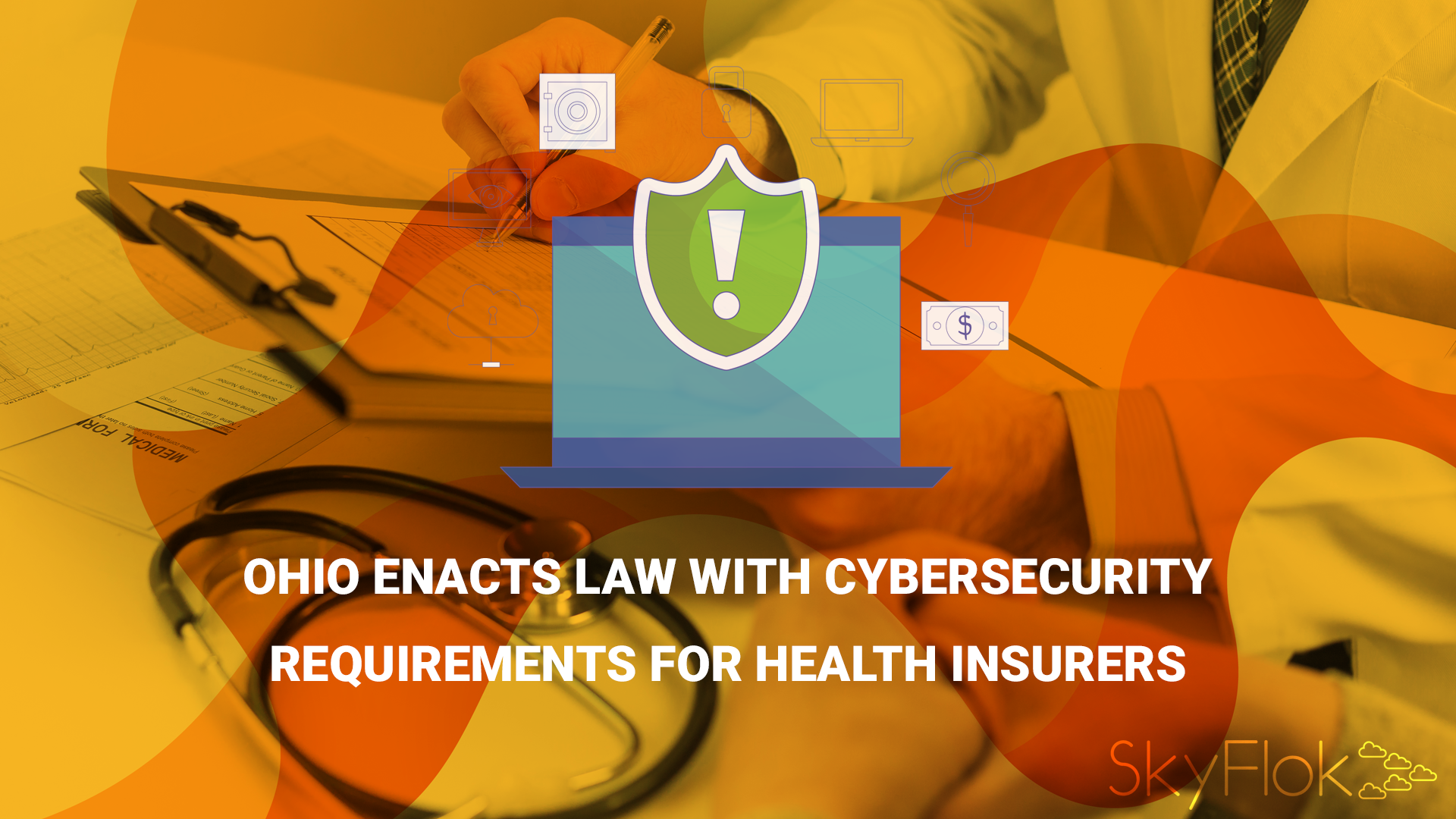 Ohio Enacts Law with Cybersecurity Requirements for Health Insurers