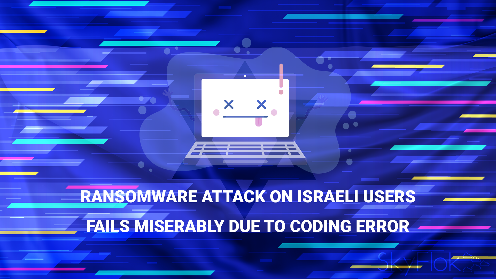 Ransomware attack on Israeli users fails miserably due to coding error