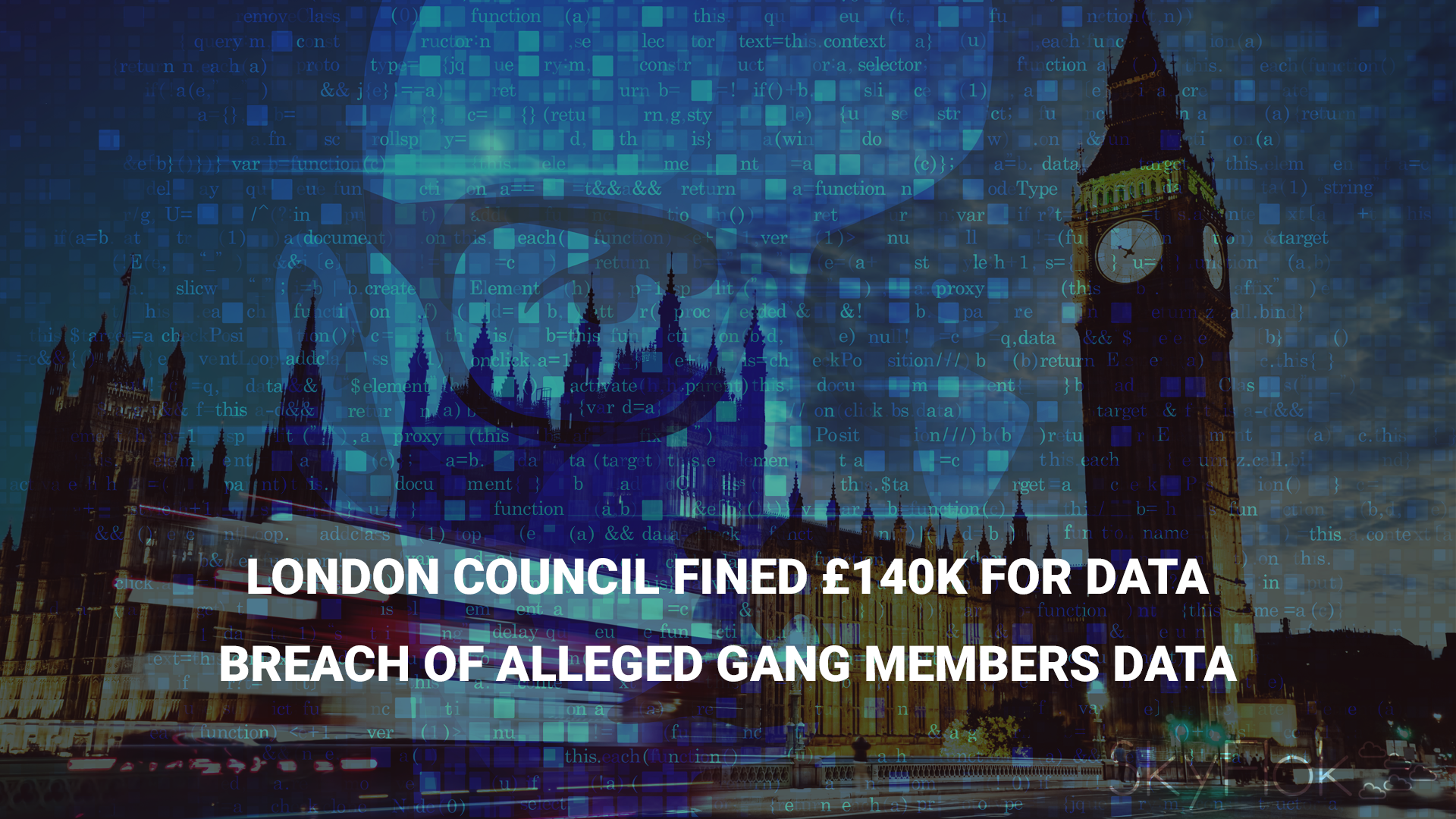 London council fined £140k for data breach of alleged gang members data