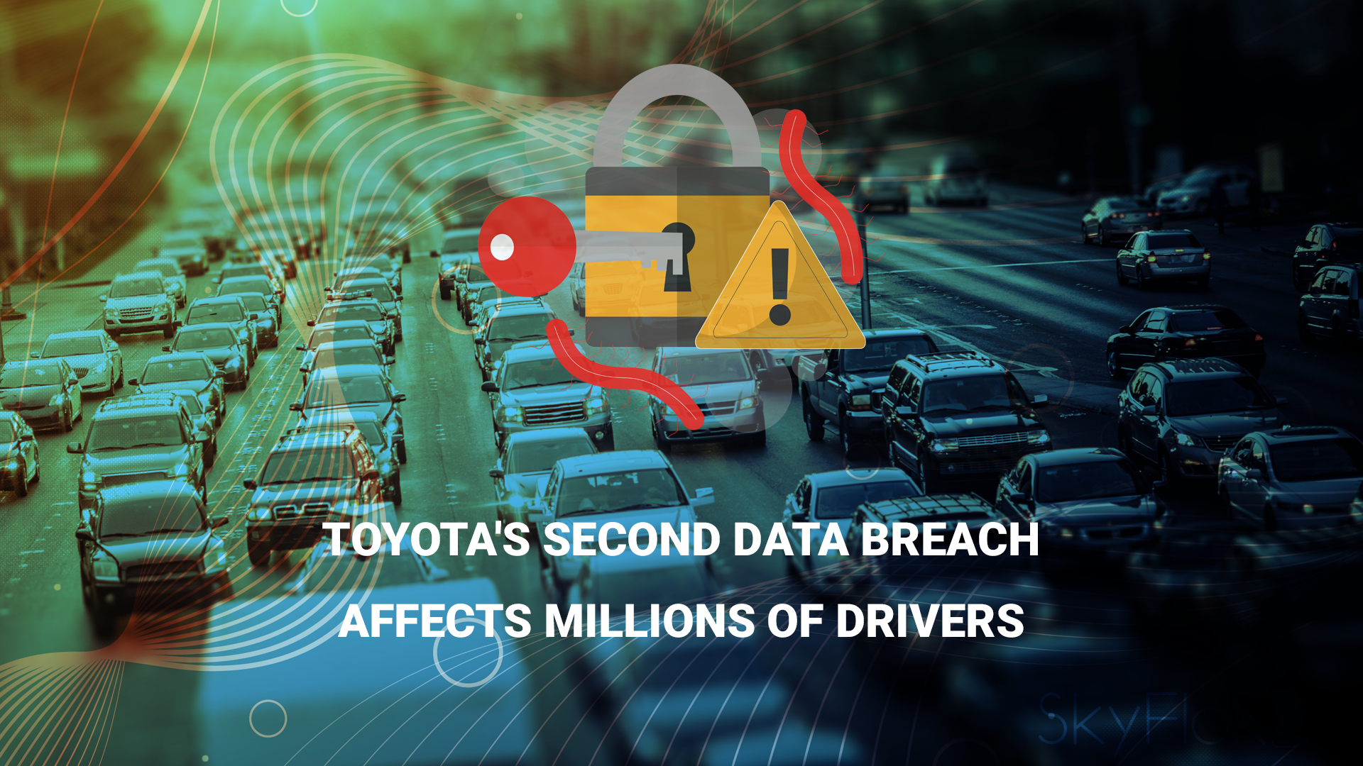 Toyota's Second Data Breach Affects Millions Of Drivers